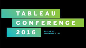 Tableau Conference 2016 - Texas